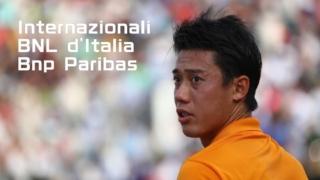 BNLイタリア国際2020(ローマ・マスターズ)錦織圭