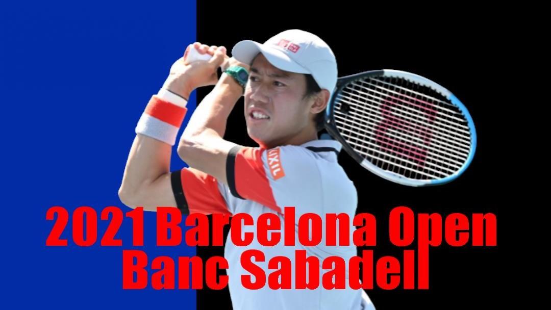 バルセロナオープン -錦織圭