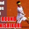 錦織圭 全仏オープンテニス2020・2回戦進出