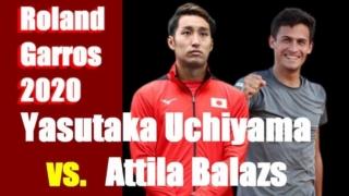 内山靖崇 vsアッティラ・バラージュ 全仏オープンテニス2020男子シングルス1回戦