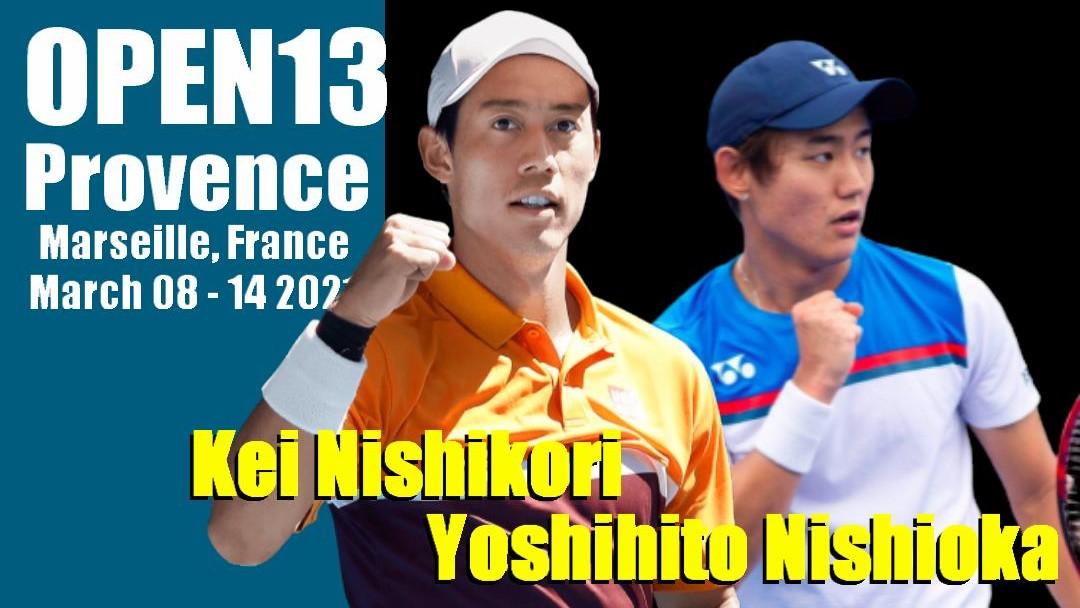 オープン13(マルセイユ)テニス2021の錦織圭・大坂なおみのテレビ放送や試合日程と結果