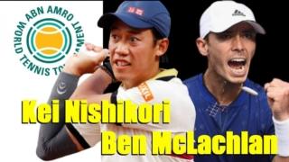 BNアムロ世界テニス・トーナメント2021のダブルス1回戦、錦織圭・マクラクラン勉ペア