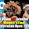 全豪オープンテニス2021の決勝戦,、大坂なおみvsジェニファー・ブレイディ