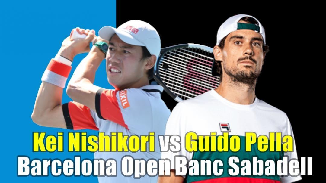 バルセロナ・オープン・テニスの1回戦は錦織圭vsギド・ペラ