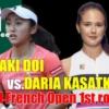 2021全仏オープンテニス(フレンチオープン)1回戦 土居美咲vsダリア・カサトキナ