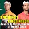 2021全仏オープンテニス(ローランギャロス)2回戦 錦織圭vs K.ハチャノフ