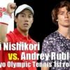 東京五輪テニス 男子シングルス1回戦 錦織圭 vs A.ルブレフ