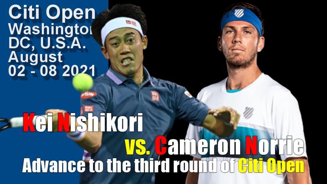 シティ・オープン(ワシントンテニス大会)男子シングルス3回戦 錦織圭vs キャメロン・ノリー