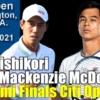 【錦織圭 vs M.マクドナルド】準決勝 2021シティ・オープン