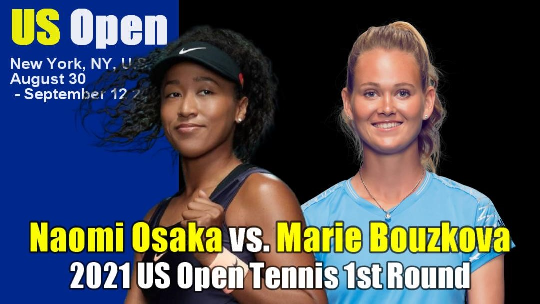 全米オープンテニス(US OPEN)女子シングルス1回戦 大坂なおみvs マリー・ボウズコバ