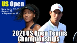 2021 全米オープン テニス・放送予定、日程、トーナメント表/ドロー