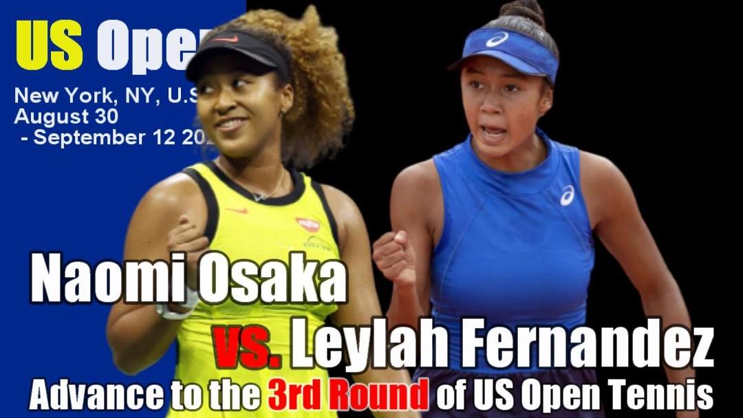 全米オープンテニス(US OPEN)女子シングルス3回戦 大坂なおみvs レイラ・アニー・フェルナンデス